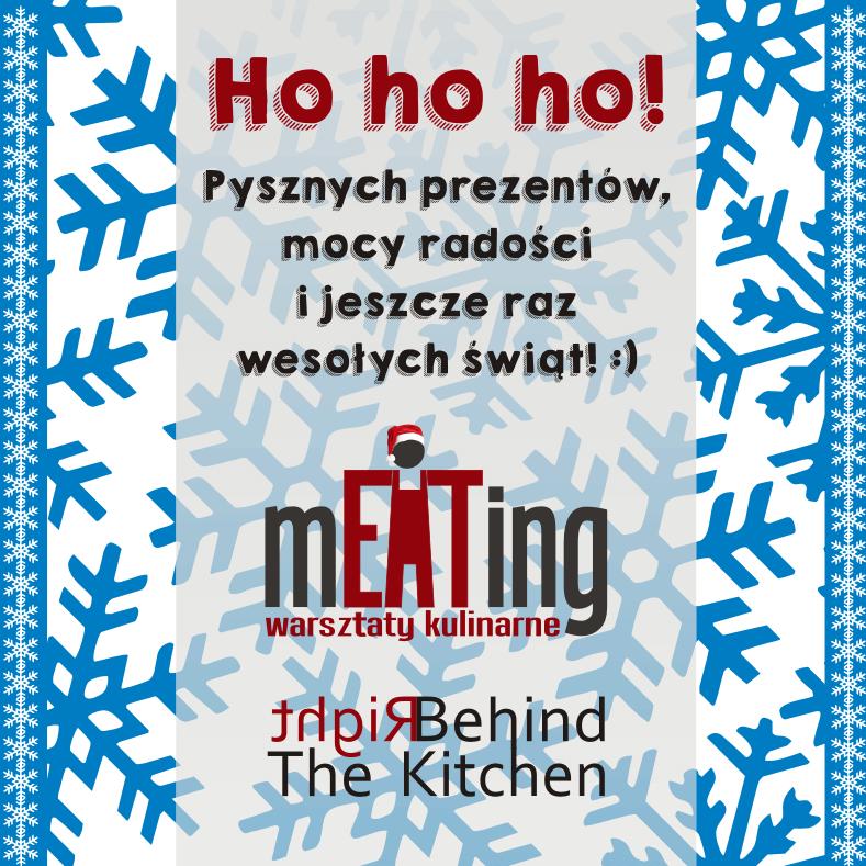 Wesołych i smacznych świąt od mEATing warsztaty kulinarne i Right Behind The Kitchen